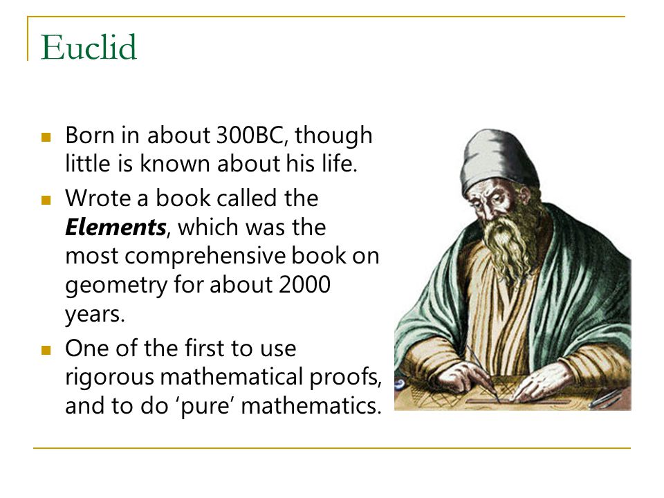 The Elements A treatise of 13 books covering geometry and number theory.