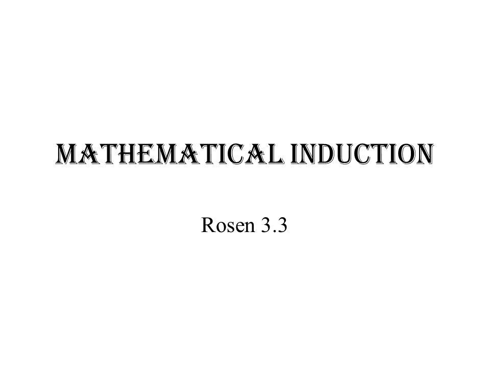 Mathematical Induction Rosen 3.3