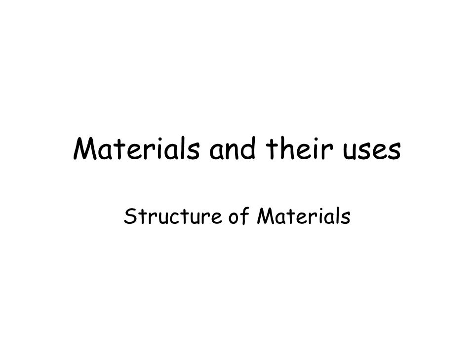 The specification states; Materials behave as they do because of their structure; the way their atoms and molecules fit together You need to know; - how the internal structure of a material influences the way it behaves - ways in which properties materials can be modified by altering the structure of the material