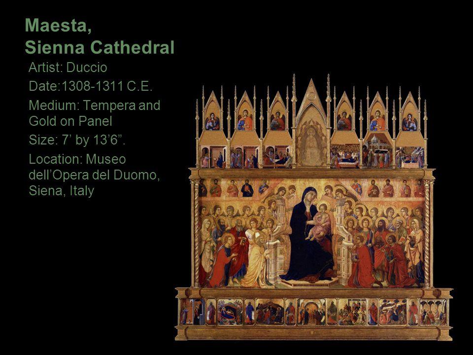 """Maesta, Sienna Cathedral Artist: Duccio Date:1308-1311 C.E. Medium: Tempera and Gold on Panel Size: 7' by 13'6"""". Location: Museo dell'Opera del Duomo,"""