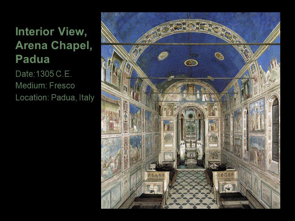 Interior View, Arena Chapel, Padua Date:1305 C.E. Medium: Fresco Location: Padua, Italy