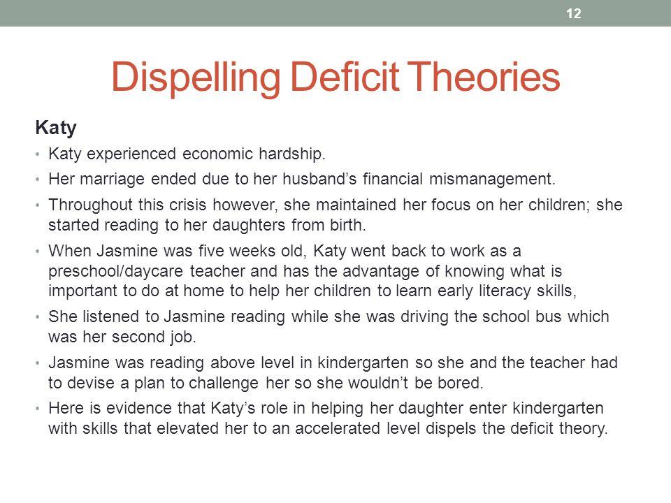 Dispelling Deficit Theories Katy Katy experienced economic hardship.