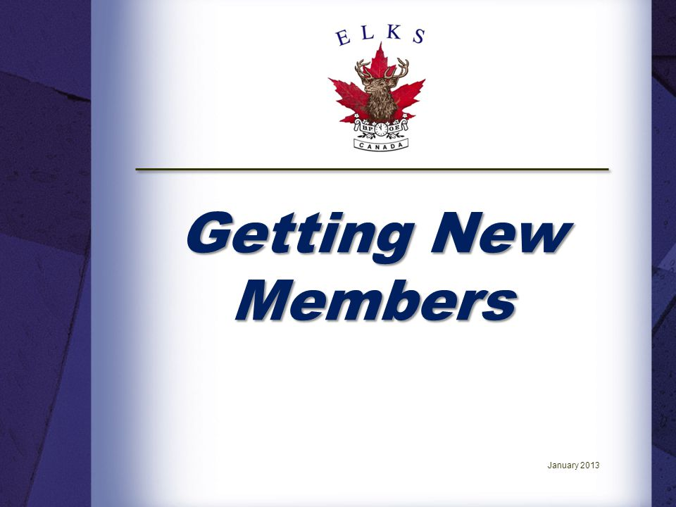 Getting New Members January 2013