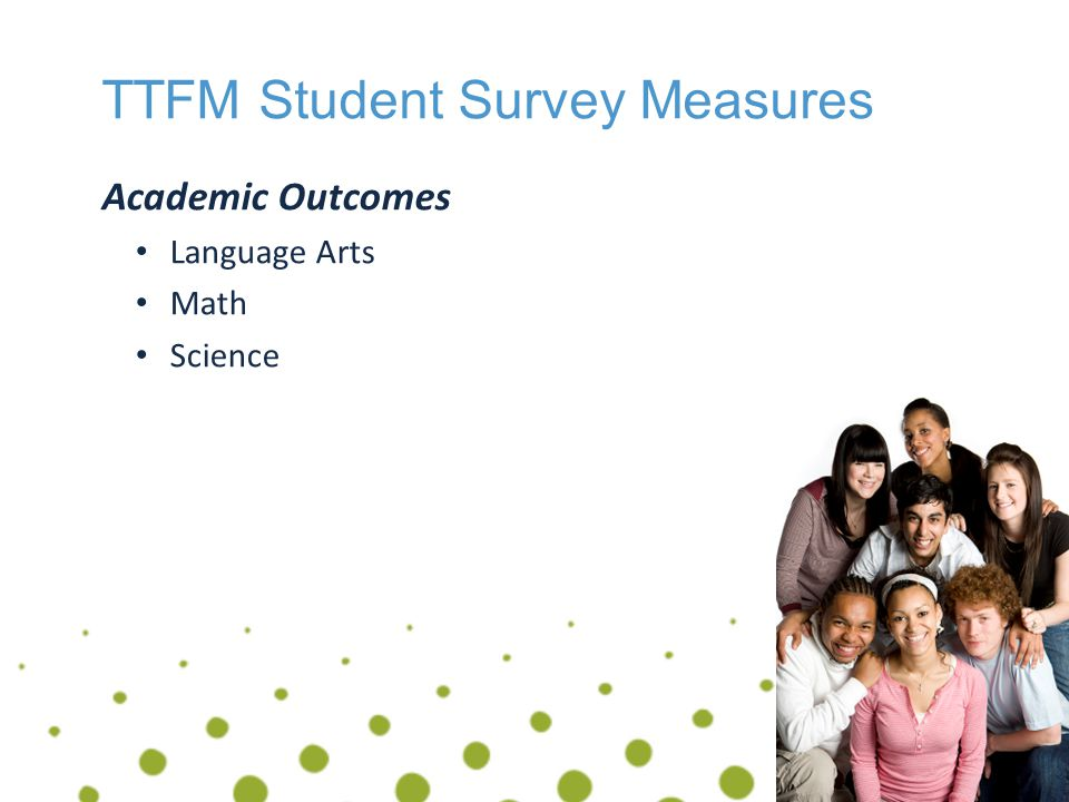 Success Factors & TTFM Data Sharing Data & Creating Action Improvement must be inclusive and collaborative Results must be visible Feedback loop We asked… You told us… We pledge to…