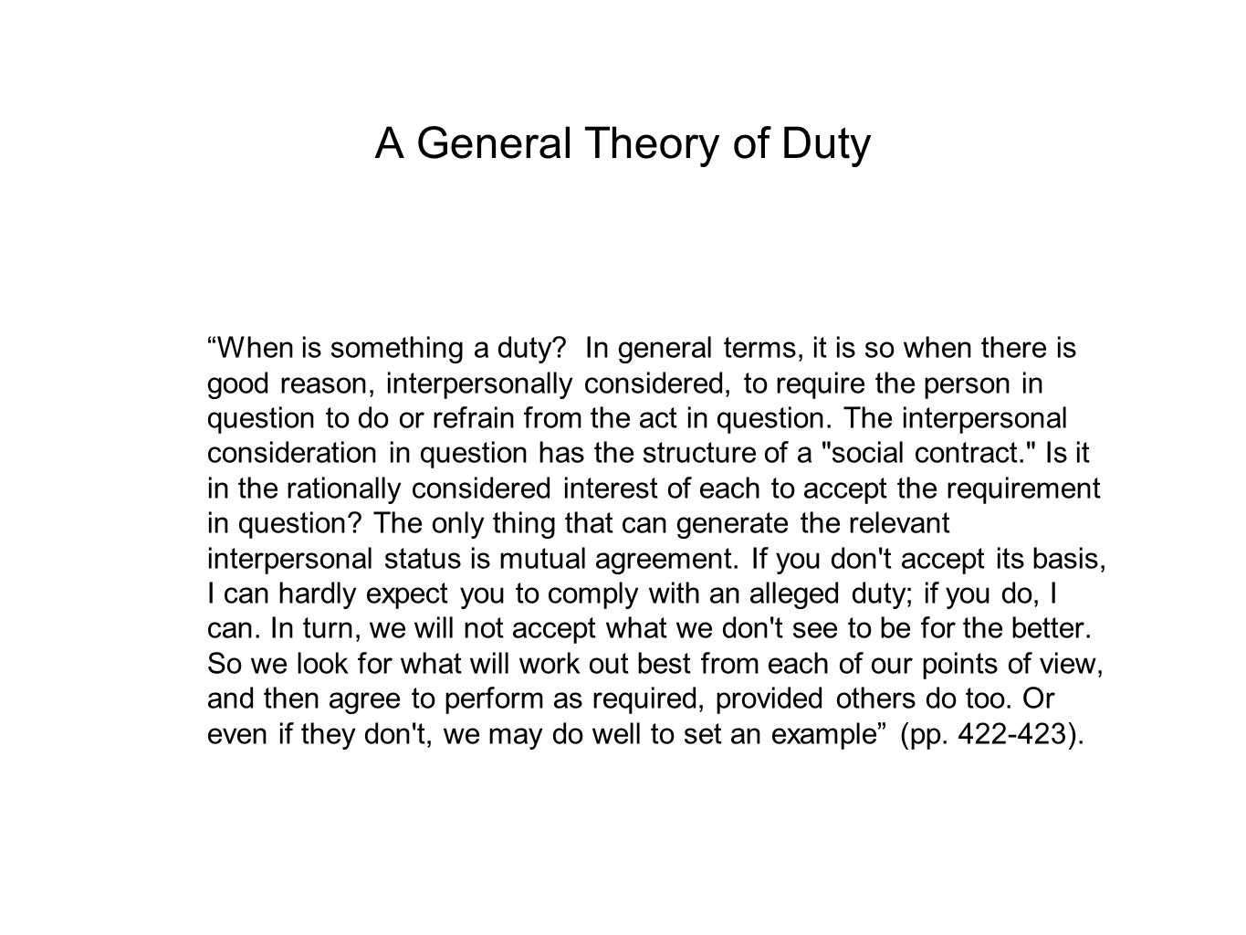 Kant's Distinction between Two Types of Duty Strict = to be done on each and every occasion on which they can be done: whenever it is possible for me to kill some innocent person, I must refrain (p.