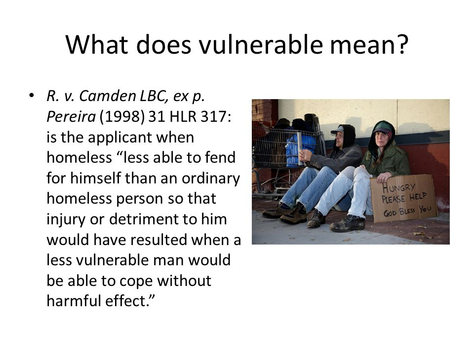 What does vulnerable mean. R. v. Camden LBC, ex p.
