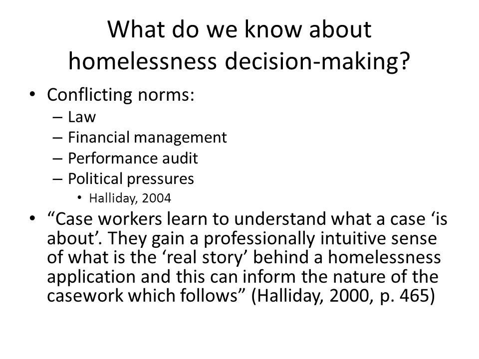 What do we know about homelessness decision-making.