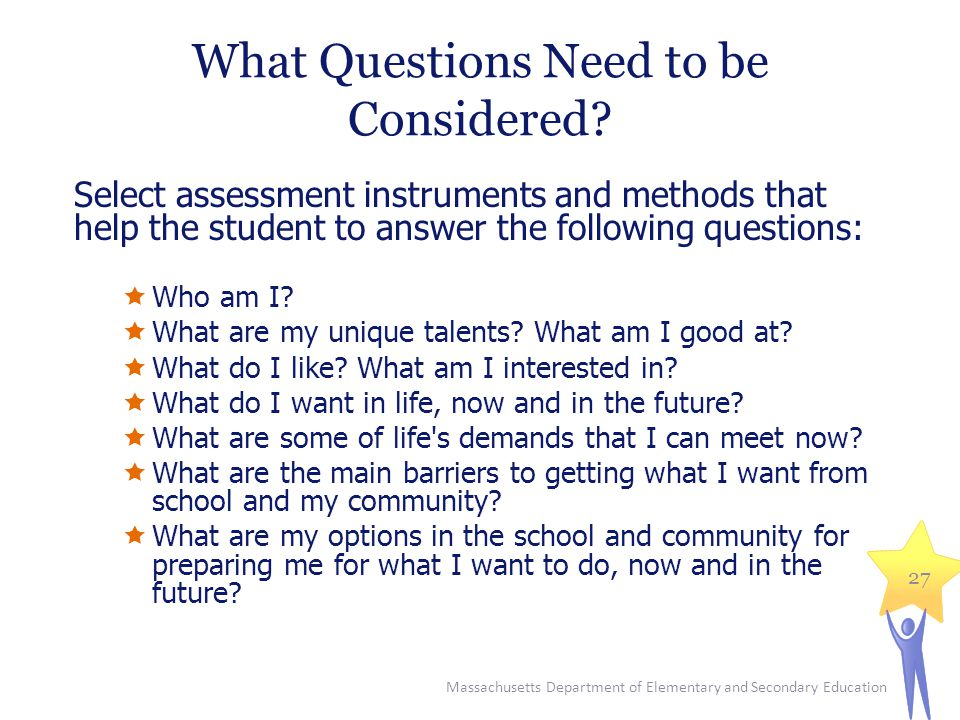 What Questions Need to be Considered.