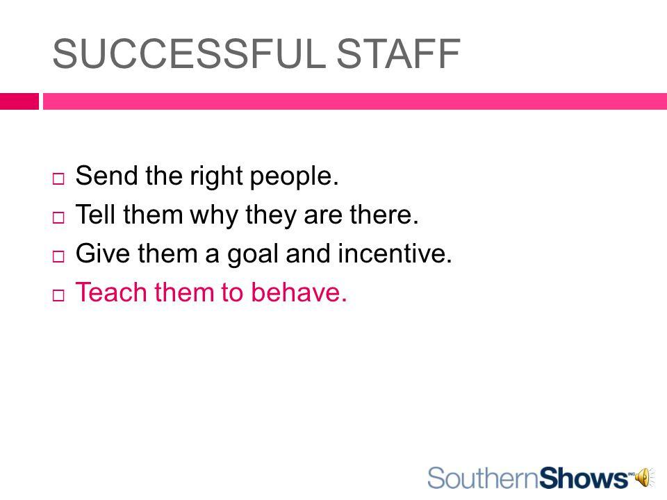 SUCCESSFUL STAFF