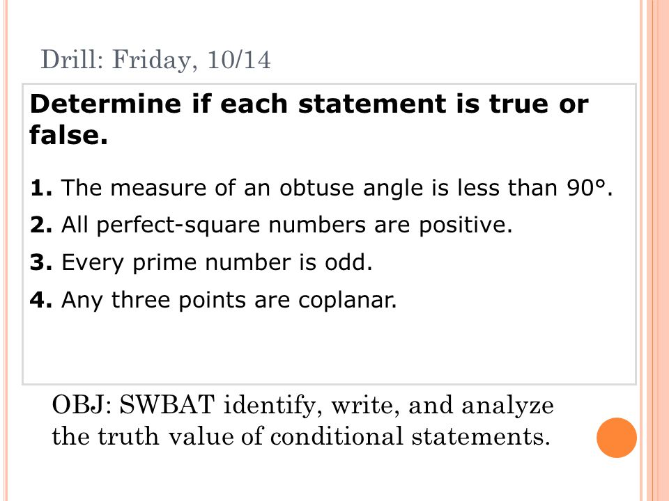 Determine if the conditional is true.If false, give a counterexample.