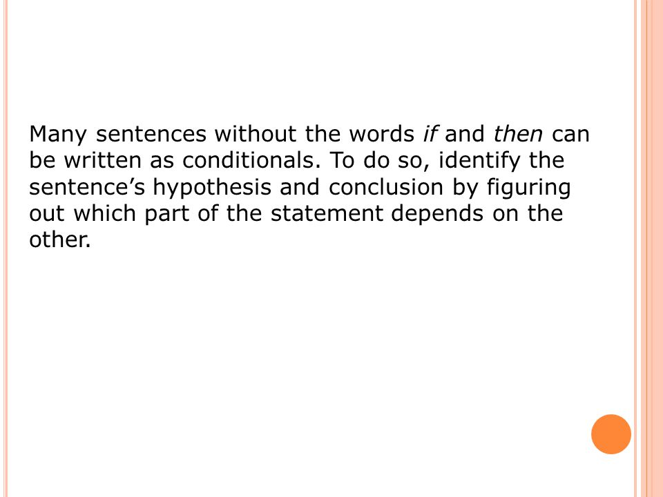 Write a conditional statement from the following.