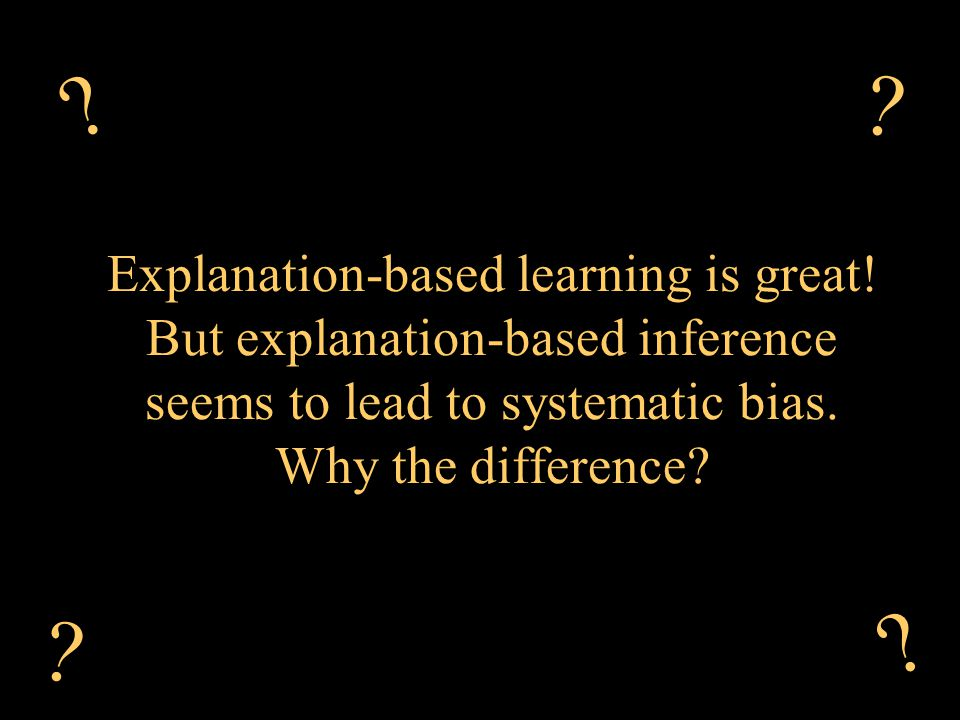 Explanation-based learning is great.