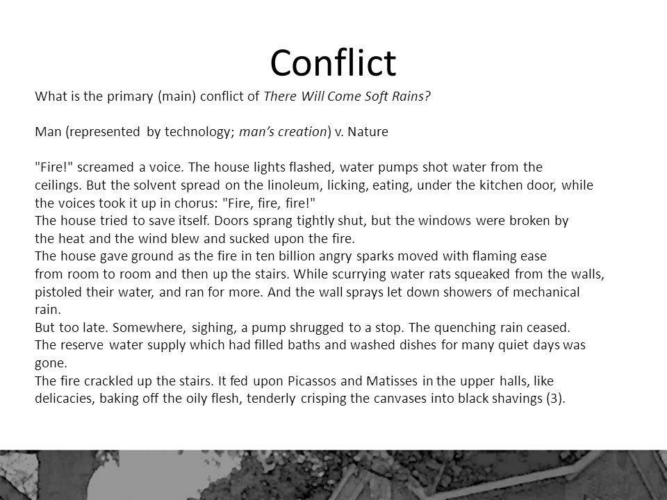 Conflict What is the primary (main) conflict of There Will Come Soft Rains.
