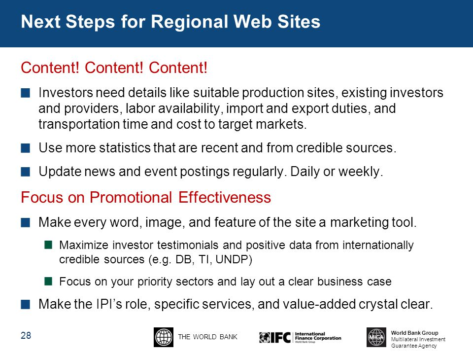 THE WORLD BANK World Bank Group Multilateral Investment Guarantee Agency Next Steps for Regional Web Sites Content.