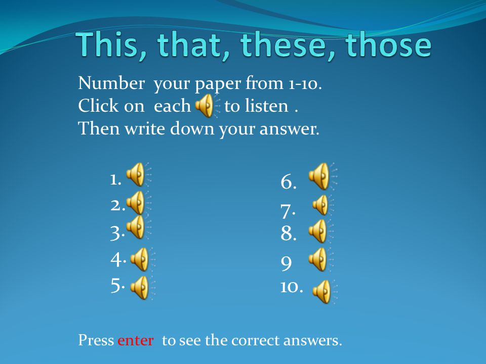1.2. 3. 4. 5. 6. 7. 8. 9 10. Number your paper from 1-10.
