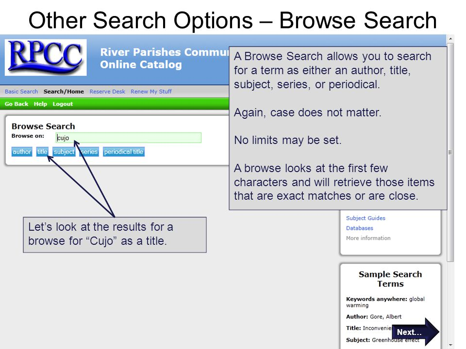 Other Search Options – Browse Search A Browse Search allows you to search for a term as either an author, title, subject, series, or periodical.