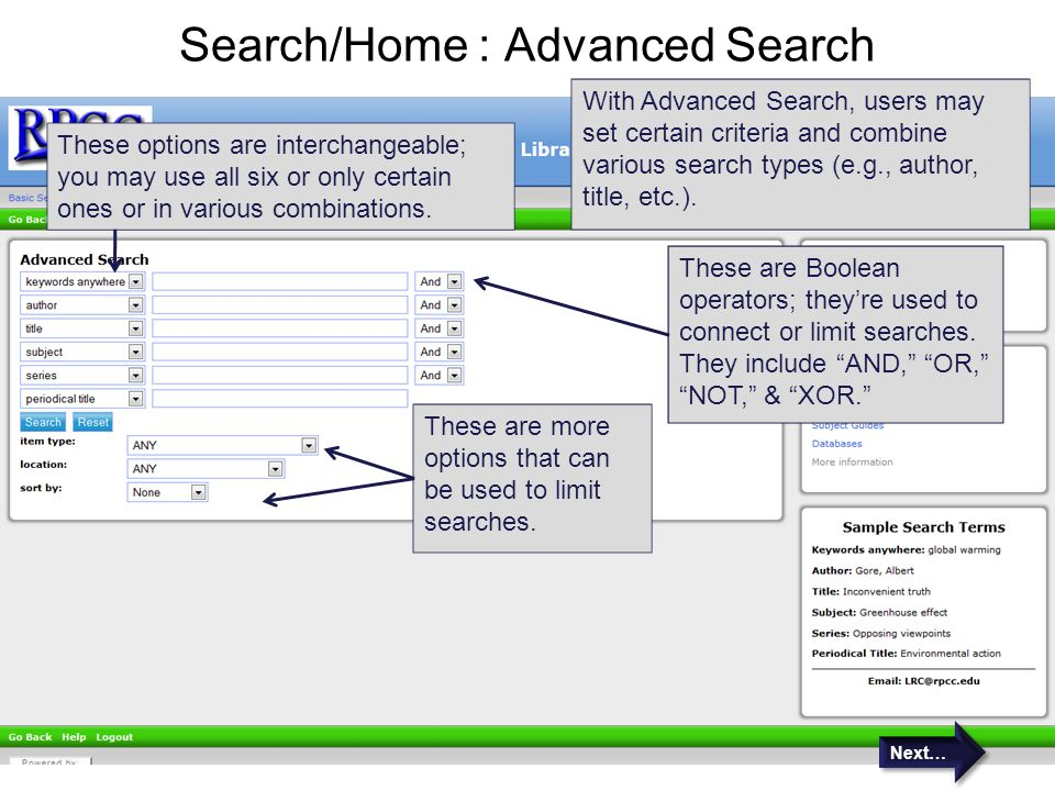Search/Home : Advanced Search With Advanced Search, users may set certain criteria and combine various search types (e.g., author, title, etc.). These