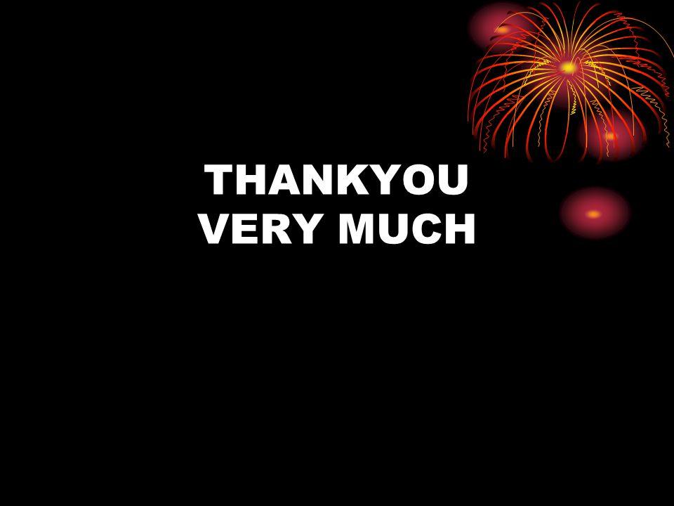 THANKYOU VERY MUCH