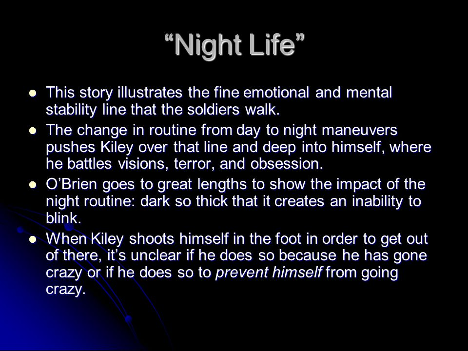 """""""Night Life"""" This story illustrates the fine emotional and mental stability line that the soldiers walk. This story illustrates the fine emotional and"""