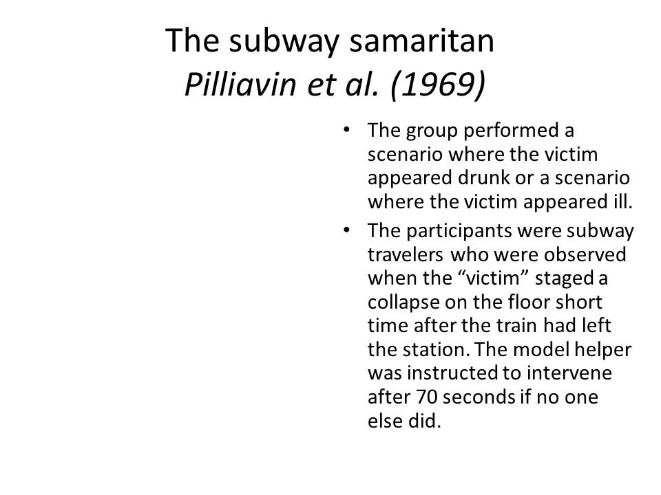 The subway samaritan Pilliavin et al.
