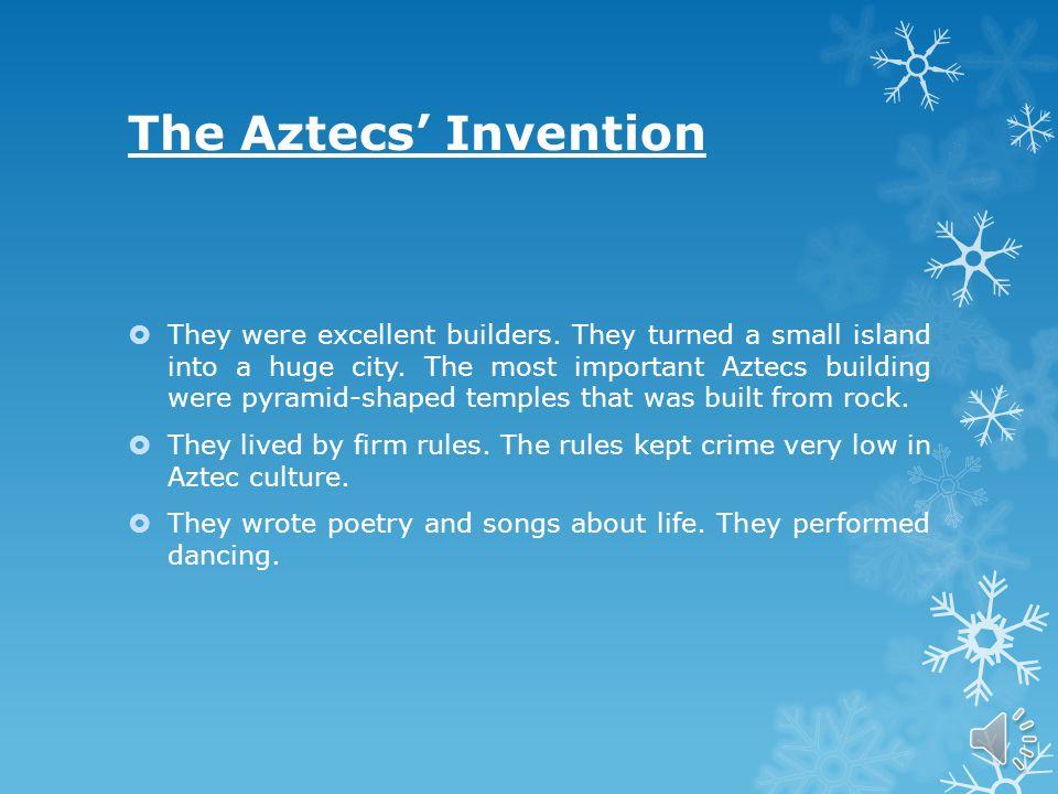 The Aztecs Language  Aztecs spoke Nahuatl.