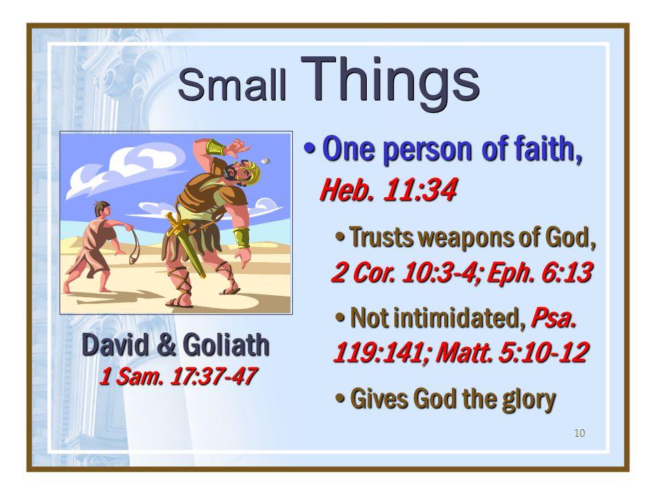 10 One person of faith, Heb. 11:34One person of faith, Heb.