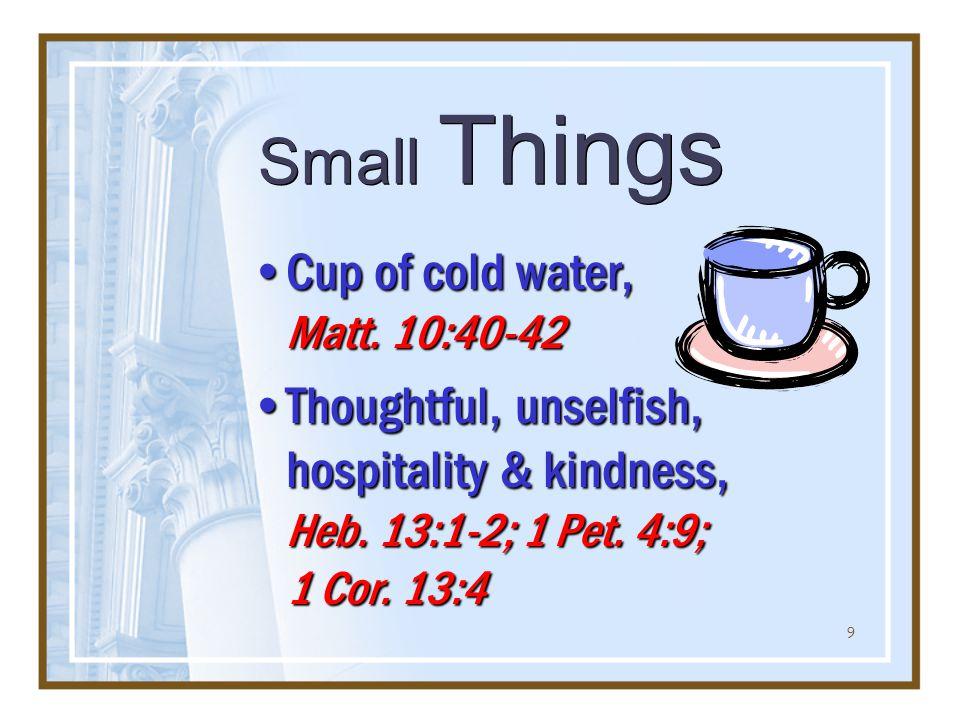 9 Cup of cold water, Matt. 10:40-42Cup of cold water, Matt.
