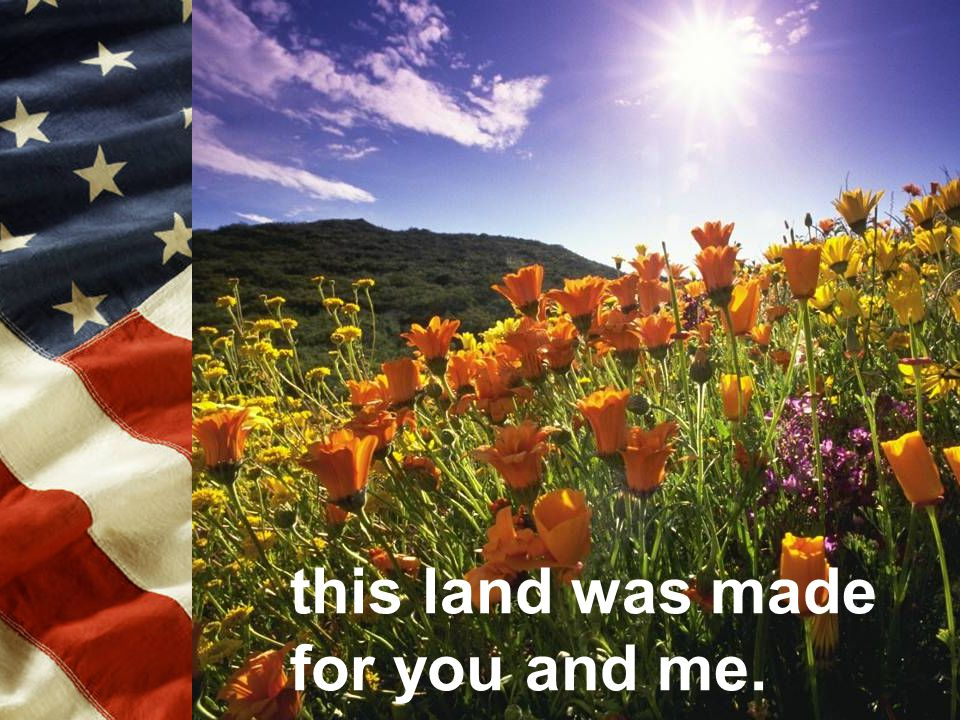 this land was made for you and me.