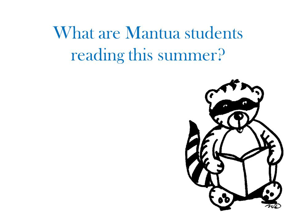 What are Mantua students reading this summer?