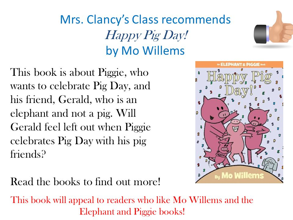 Mrs.Clancy's Class recommends Happy Pig Day.