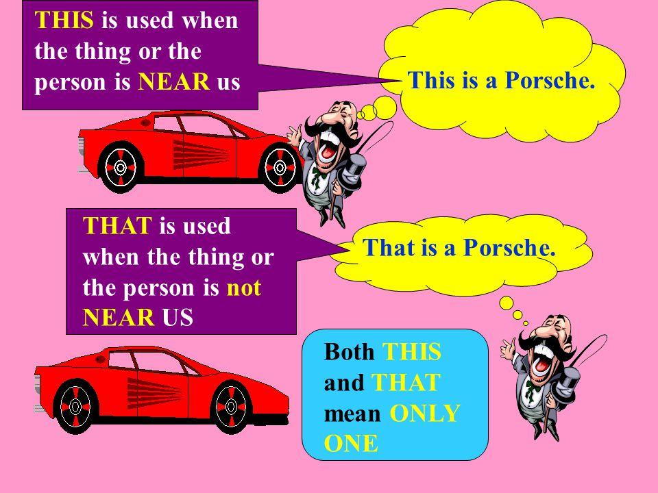 This is a Porsche. That is a Porsche.