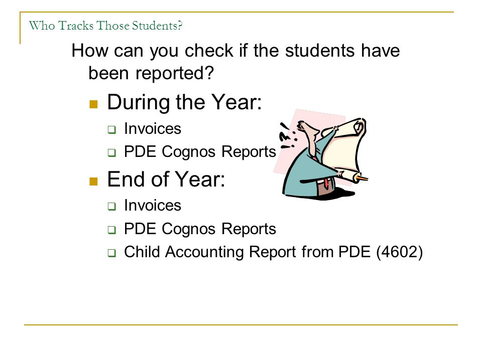 Who Tracks Those Students.How can you check if the students have been reported.