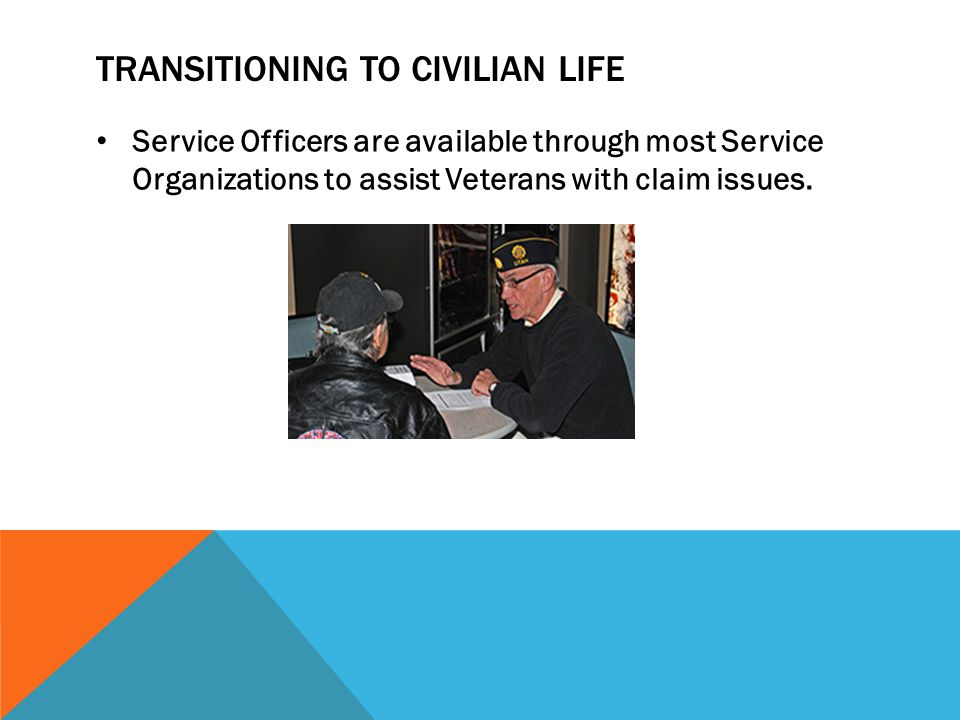 Service Officers are available through most Service Organizations to assist Veterans with claim issues.
