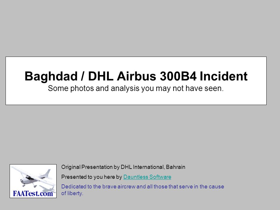 Baghdad / DHL Airbus 300B4 Incident Some photos and analysis you may not have seen.