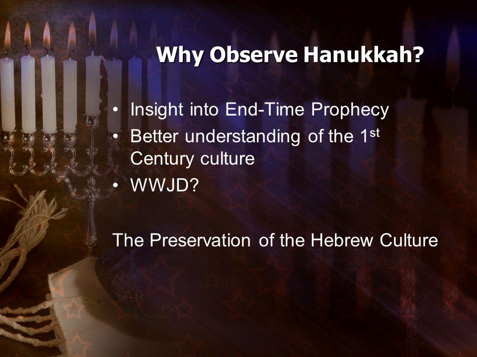 Why Observe Hanukkah.