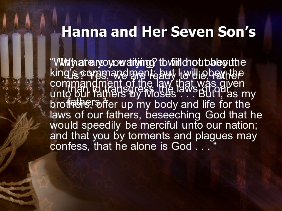 Hanna and Her Seven Son's What are you trying to find out about us.