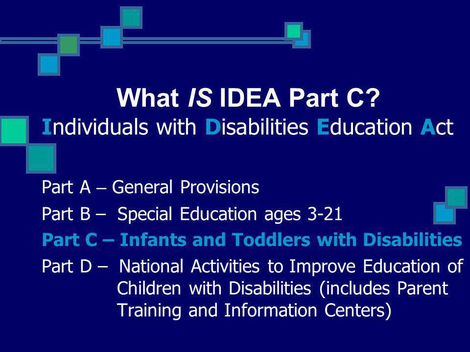 IDEA Part C requires serving: 1.