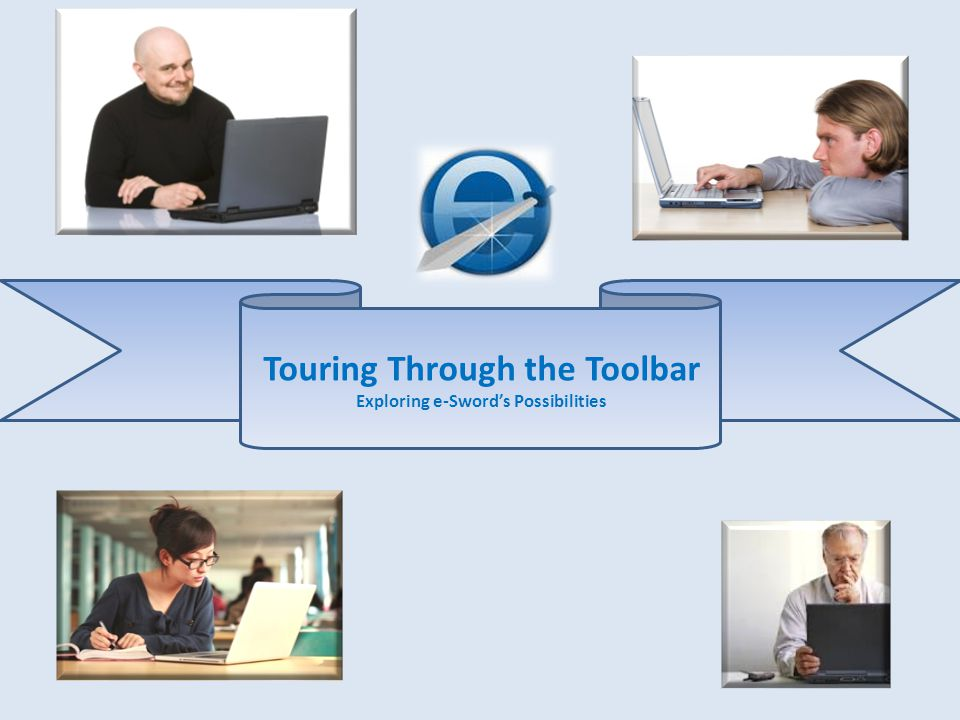 Touring Through the Toolbar Exploring e-Sword's Possibilities