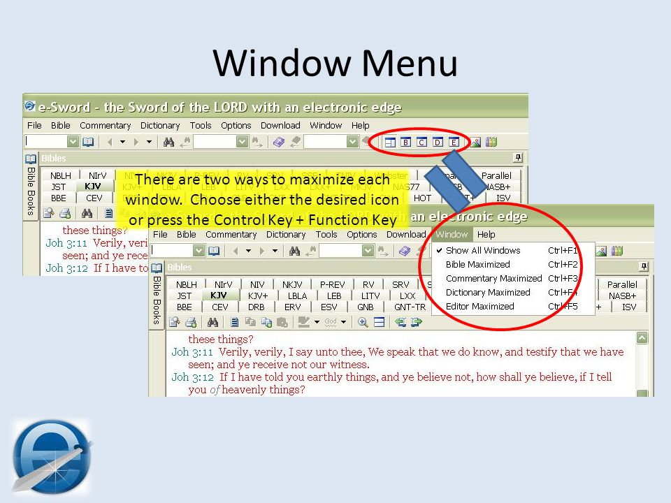 Window Menu There are two ways to maximize each window.