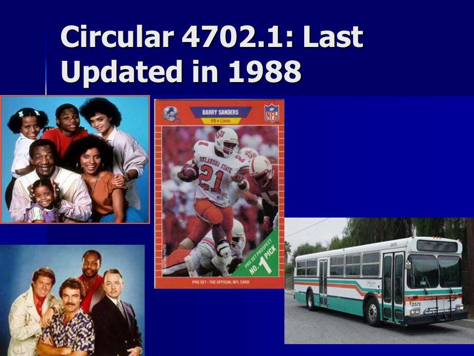 Circular 4702.1: Last Updated in 1988
