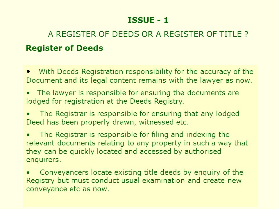ISSUE - 1 A REGISTER OF DEEDS OR A REGISTER OF TITLE .