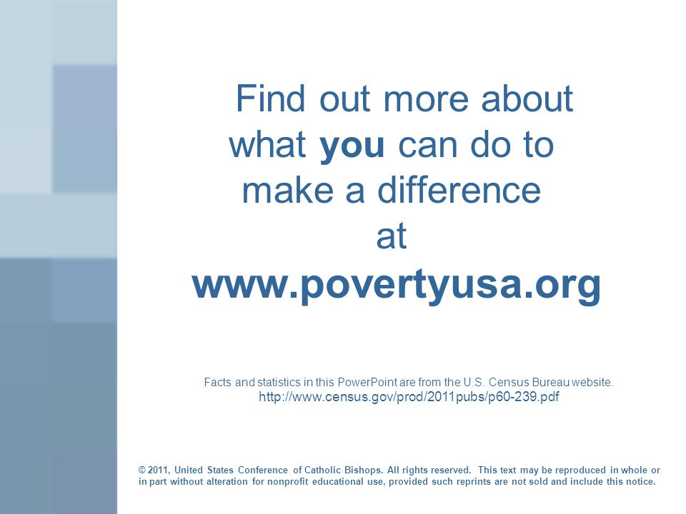 Find out more about what you can do to make a difference at   Facts and statistics in this PowerPoint are from the U.S.
