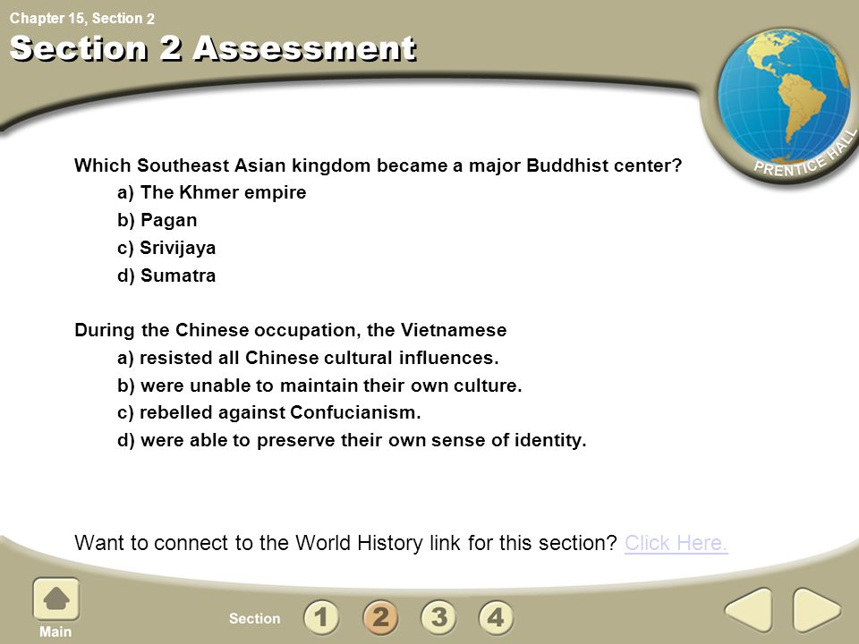 Chapter 15, Section Which Southeast Asian kingdom became a major Buddhist center? a) The Khmer empire b) Pagan c) Srivijaya d) Sumatra During the Chin