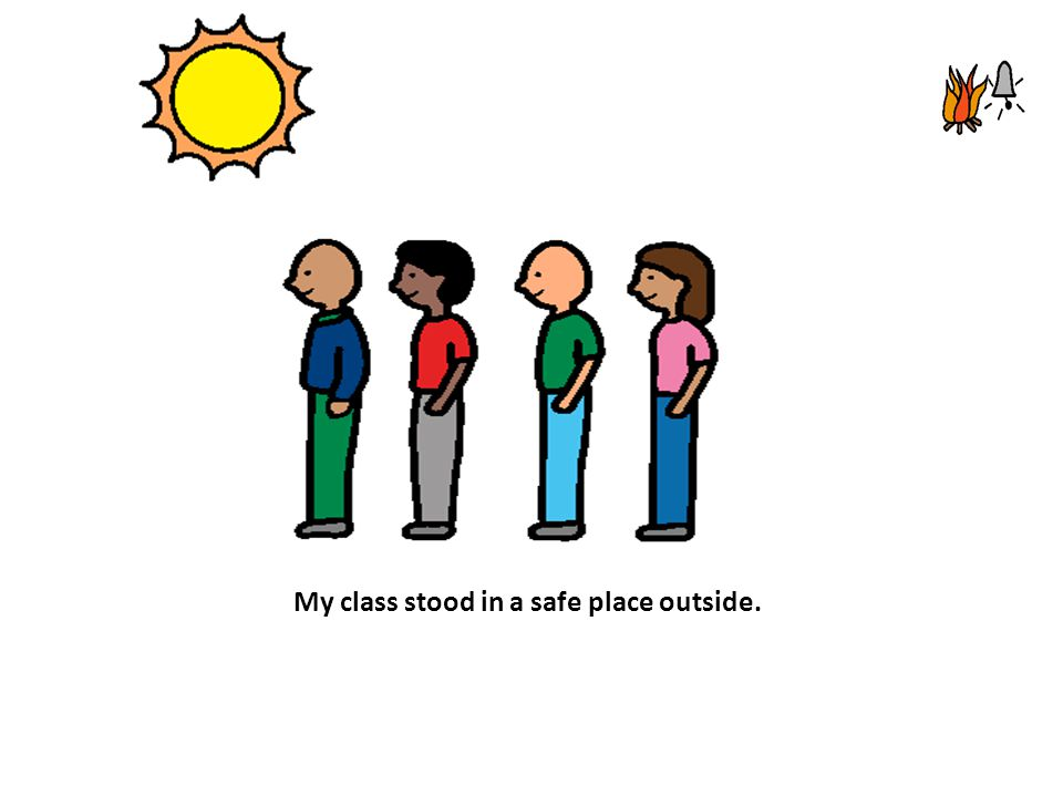 My class stood in a safe place outside.