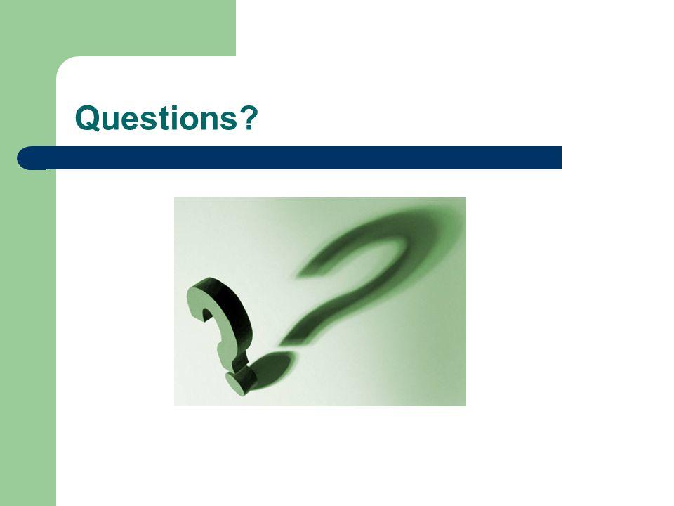 Questions? a