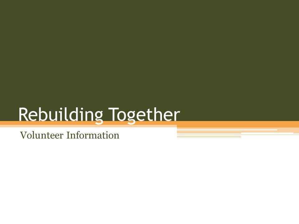 Rebuilding Together Volunteer Information