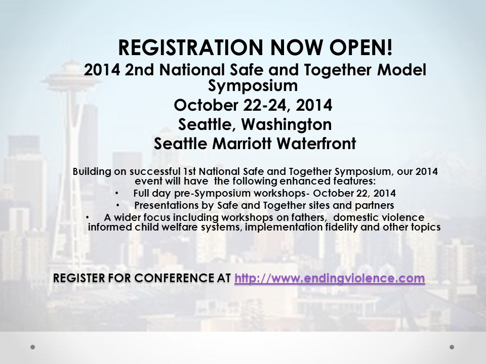 REGISTER FOR CONFERENCE AT http://www.endingviolence.com http://www.endingviolence.com REGISTRATION NOW OPEN.