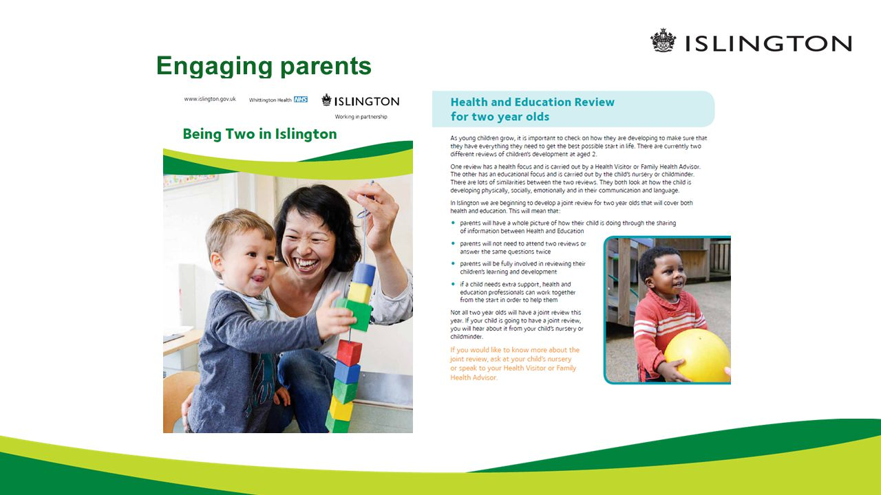 Ages & Stages Questionnaire – ASQ The government intends to introduce a public health measure at aged 2 Pilot LAs have been asked to trial the Ages and Stages Questionnaire (ASQ) Areas measured include: Communication Gross Motor Fine Motor Problem – solving Personal Social Hearing/vision/medical