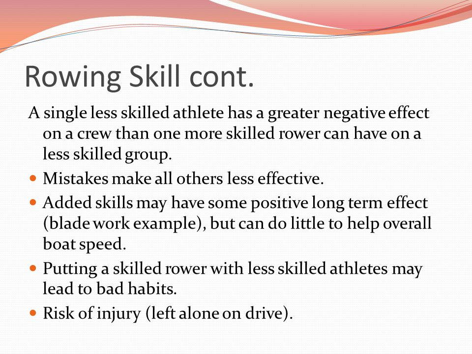 Rowing Skill cont.