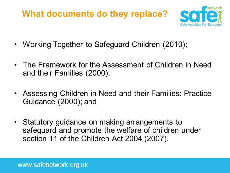 www.safenetwork.org.uk What documents do they replace.